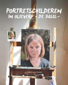Portretschilderen in olieverf, de basis, Liesbeth van Keulen